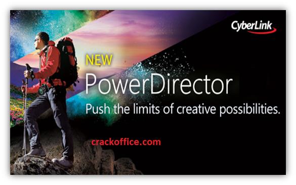 Cyberlink PowerDirector 18 Crack + Keygen Full Download